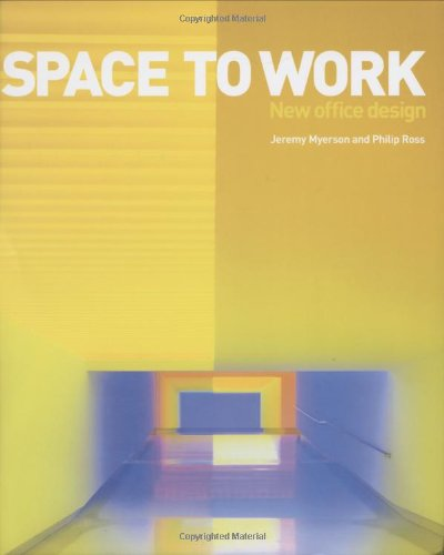 Space To Work: New Office Design