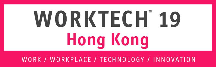 WORKTECH19 Hong Kong